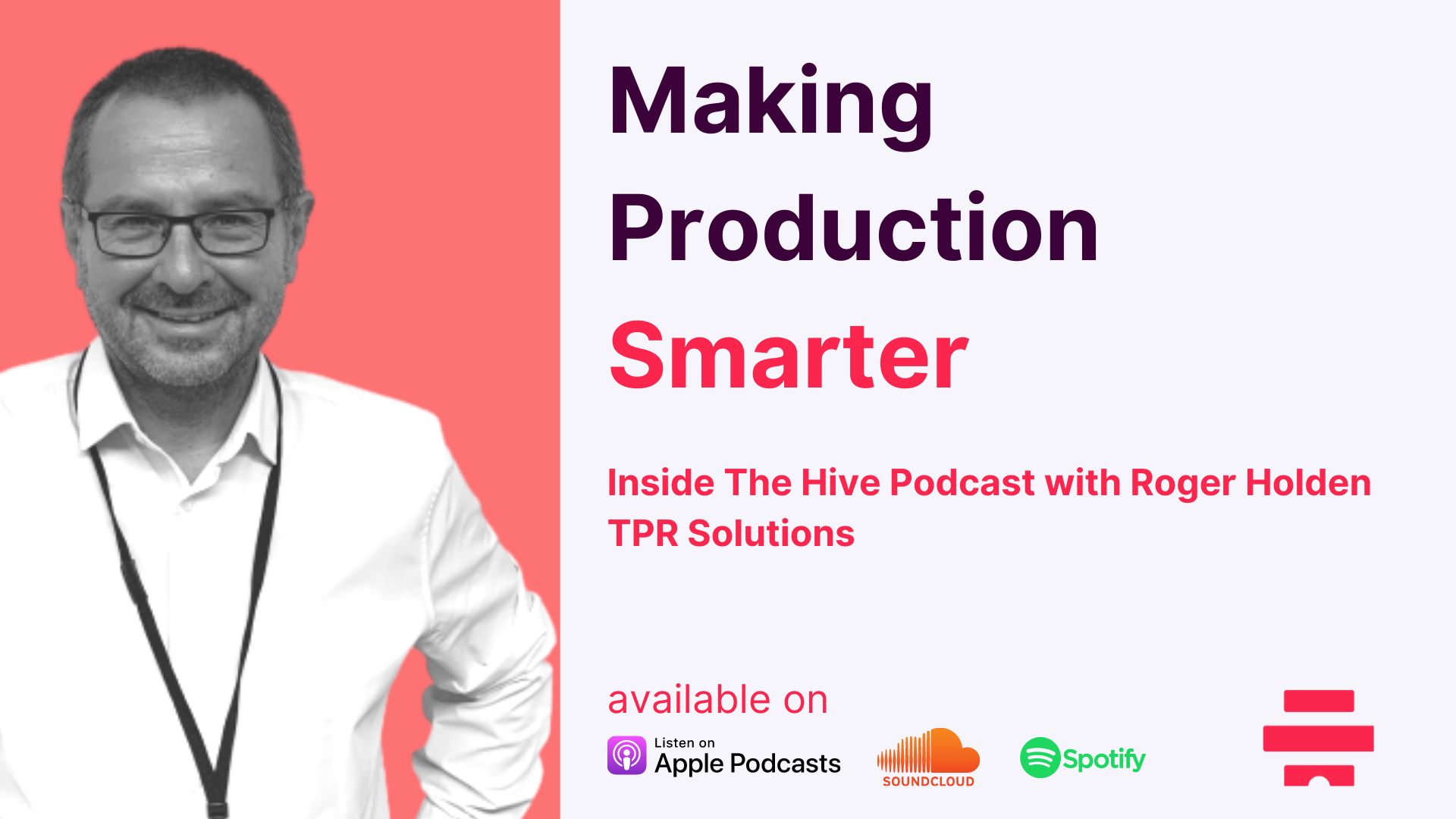 Making Production Smarter Podcast